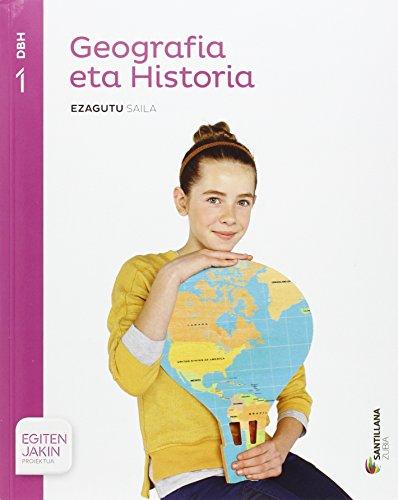 GEOGRAFIA ETA HISTORIA EZAGUTU SAILA 1 DBH EGITEN JAKIN - 9788498949230