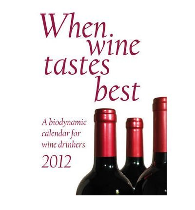 when-wine-tastes-best-2012-by-author-maria-thun-published-on-november-2011