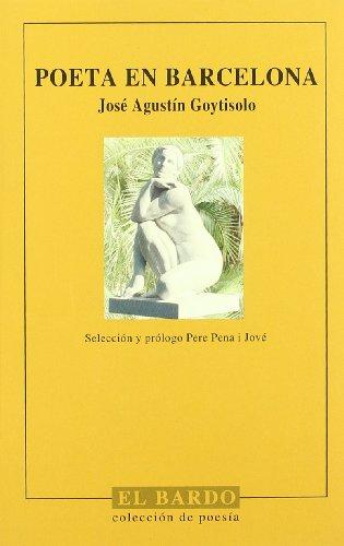 Poeta en Barcelona (El bardo) por José Agustín Goytisolo