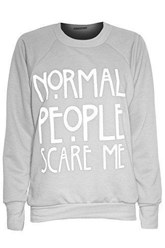Be Jealous Damen normalen Menschen Scare Me Print Strick Pullover Sweatshirt Top Normal People Scare Me Grey - Celeb American Gym