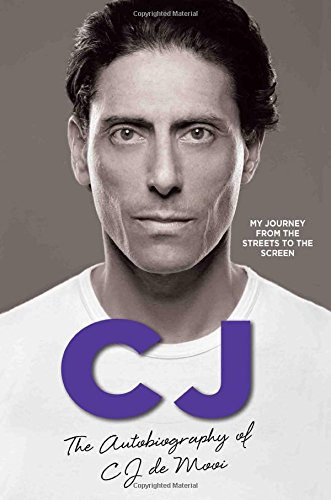 cj-the-autobiography-of-cj-de-mooi-my-journey-from-the-streets-to-the-screens