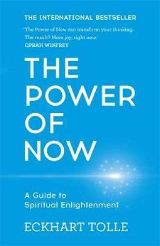 The Power of Now: A Guide to Spiritual Enlightenment por Eckhart Tolle