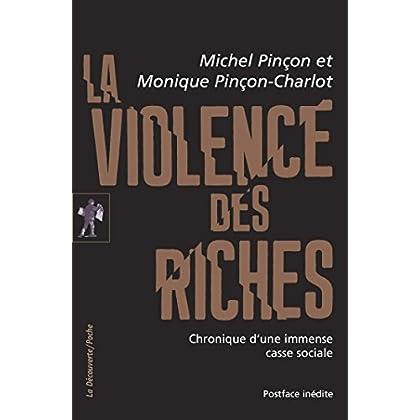 La violence des riches (POCHES ESSAIS t. 412)