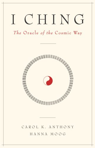 I Ching: The Oracle of the Cosmic Way