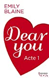 Dear You - Acte 1 (HQN)