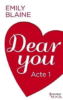 Dear You - Acte 1 (HQN) par [Blaine, Emily]
