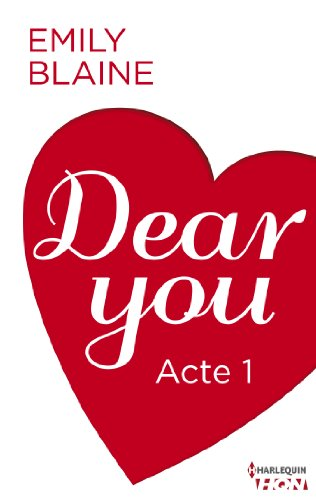 Couverture du livre Dear You - Acte 1 (HQN)