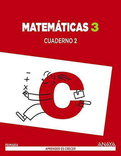 Matemáticas 3. Cuaderno 2 (Aprender es crecer) - 9788467863154 por Luis Ferrero de Pablo
