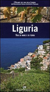 Liguria. Vini di mare e di terra