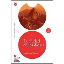 La Ciudad de los Dioses [With CD] (Leer en Espanol: Nivel 2)