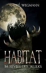 HABITAT - Im Revier der Skulks