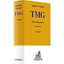 TMG: Telemediengesetz (Gelbe Erläuterungsbücher)