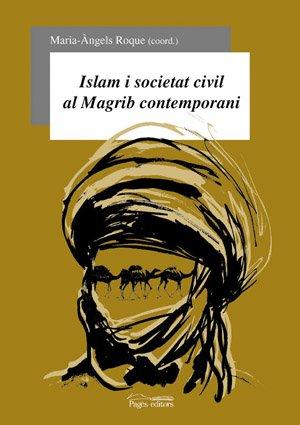 Islam i societat civil al Magrib contemporani (Sèrie Estudis)