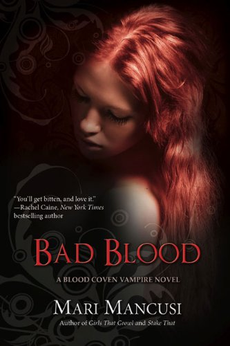 Bad Blood (A Blood Coven Vampire Novel, Band 4)