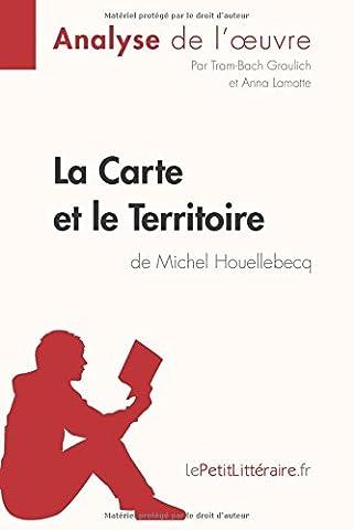 Carte Et Le Territoire - La Carte et le Territoire de Michel