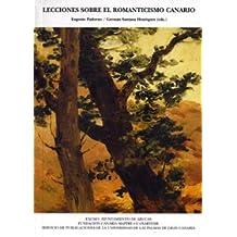 Lecciones sobre el romanticismo Canario (Monografía)