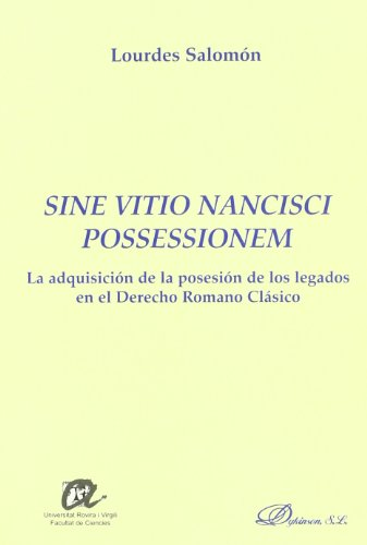 Sine Vitio Nancisci Possessionem por Lourdes Salomon