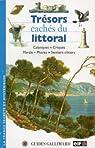 Trésors cachés du littoral - Calanques / Criques / Marais / Phares / Sentiers côtiers par Guéry