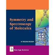 Symmetry and Spectroscopy of Molecules