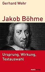 Jakob Böhme: Ursprung, Wirkung, Textauswahl (Kleine Philosophische Reihe) (German Edition)