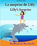 Livre enfant anglais: La surprise de Lilly. Lilly's Surprise: Un livre d'images pour les enfants (Edition bilingue français-anglais),Livre bilingues ... français-anglais:livres pour les enfants)