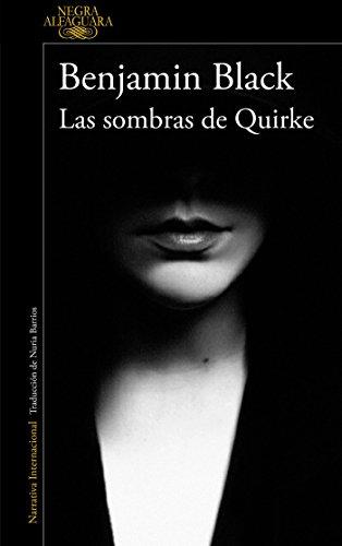 Las sombras de Quirke (Quirke 7) (ALFAGUARA NEGRA)