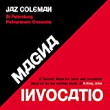 Magna Invocatio - A Gnostic Mass For Choir And Orchestra Inspired By The Sublime Music Of Killing Joke