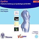 GynPro. CD-ROM. Praktische Anleitung der Gynäkologie auf CD-ROM. - Dieter Krebs, Uwe Wagner