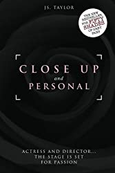 Close Up and Personal: #1 Bestselling Spotlight Series by JS Taylor (2013-01-21)
