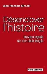 Désenclaver l'histoire: Nouveaux regards sur le XXe siècle français