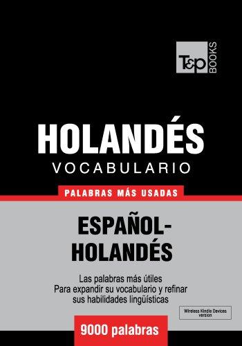 Vocabulario español-holandés - 9000 palabras más usadas por Andrey Taranov