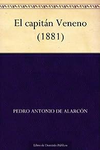El capitán Veneno par  Pedro Antonio de Alarcón