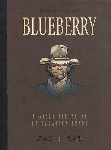 Blueberry, Tome 2 : Diptyque : L'aigle solitaire; Le cavalier perdu
