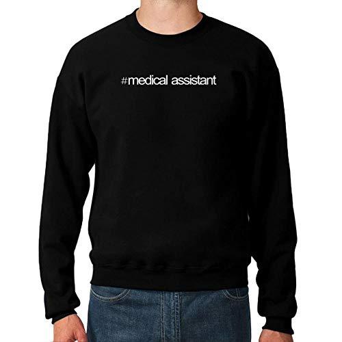 Idakoos Hashtag Medical Assistant Bold Text Sweatshirt M Assistant Sweatshirt