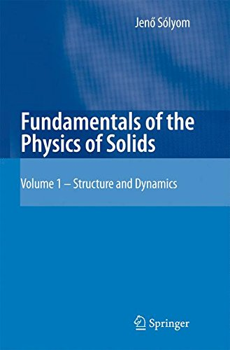 Fundamentals of the Physics of Solids: Volume 1: Structure and Dynamics (Flüssigkeit 240)