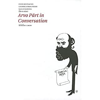 Arvo Part in Conversation (Estonian Literature)