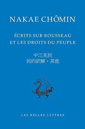 Écrits sur Rousseau et les droits du peuple par Nakae Chômin