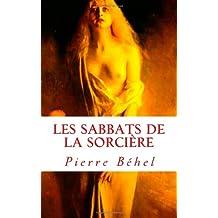 Les sabbats de la sorcière: Les Hommes-Dieux - 2