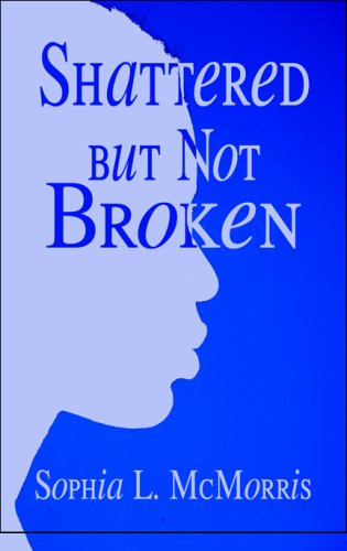 Shattered But Not Broken Cover Image