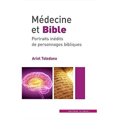 Médecine et Bible: Portraits inédits de personnages bibliques (IN PRESS EDITIO)