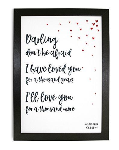 Christina Perri, Tausend Jahren-Gerahmt Typografie Graphic Design Print, vollständig personalisierbar-A4schwarz, weiß oder Eiche Effekt Rahmen - Song Jahre Tausend
