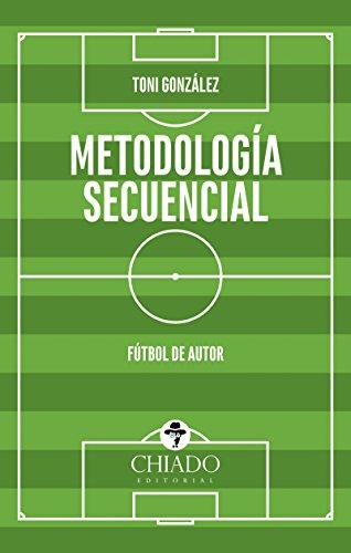 Metodología Secuencial, Fútbol de Autor por Toni González