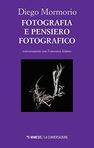 Fotografia e pensiero fotografico. Conversazione con Francesca Adamo