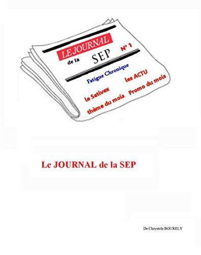 Journal de la SEP: Numéro 1 : la fatigue chronique