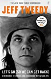 Let's Go (So We Can Get Back): A Memoir of Recording and Discording with Wilco, etc. (English Edition)