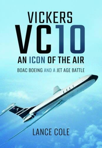 vc10-an-icon-of-the-skies-boac-boeing-and-a-jet-age-battle