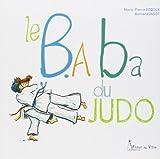 le b aba du judo de bernard jadot 29 ao?t 2013 broch?