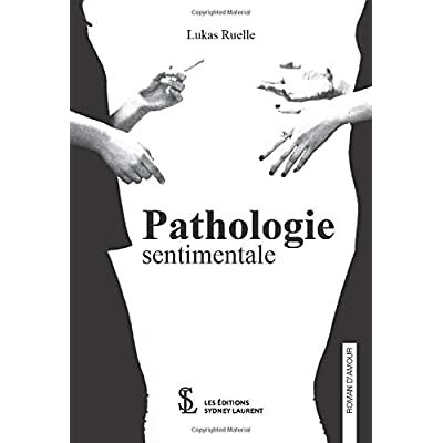 Pathologie sentimentale