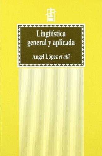 Lingüística general y aplicada (3a ed.) (Educació. Sèrie Materials)