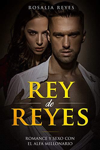 Rey de Reyes de Rosalia Reyes